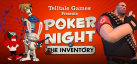 Poker Night at the Inventory achievements