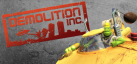 Demolition, Inc. achievements