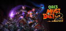 Orcs Must Die 2 achievements