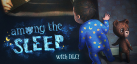 Among the Sleep achievements