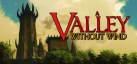 A Valley Without Wind achievements