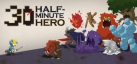 Half Minute Hero: Super Mega Neo Climax Ultimate Boy achievements