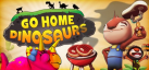 Go Home Dinosaurs! achievements