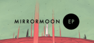MirrorMoon EP achievements