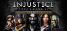 Injustice: Gods Among Us Ultimate Edition achievements