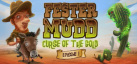 Fester Mudd: Curse of the Gold - Episode 1 achievements