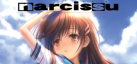Narcissu 1st & 2nd achievements
