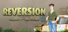 Reversion - The Escape (1st Chapter) achievements