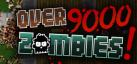 Over 9000 Zombies! achievements