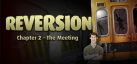 Reversion - The Meeting 2nd Chapter achievements