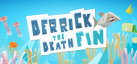 Derrick the Deathfin achievements