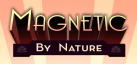 Magnetic By Nature achievements