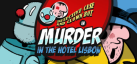 Detective Case and Clown Bot in: Murder in the Hotel Lisbon achievements