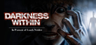 Darkness Within 1: In Pursuit of Loath Nolder achievements