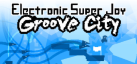 Electronic Super Joy Groove City