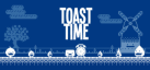 Toast Time achievements