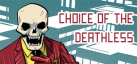 Choice of the Deathless achievements
