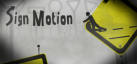 Sign Motion achievements