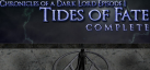 Chronicles of a Dark Lord: Episode 1 Tides of Fate Complete achievements