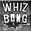 Whiz Bang in Project Aftermath