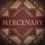 Mercenary in The Age of Decadence