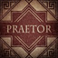 Praetor in The Age of Decadence