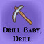 Drill Baby, Drill in Last Dream