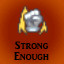 Strong Enough in Last Dream
