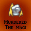 Murdered the Magi in Last Dream
