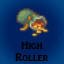 High Roller in Last Dream