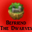 Befriend the Dwarves in Last Dream