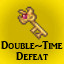 Double-Time Defeat in Last Dream