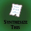 Synthesize This! in Last Dream