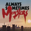 Meet the New Boss in Always Sometimes Monsters