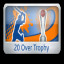 Australian 20 Over Trophy in Cricket Captain 2014