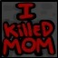 I Killed Mom! in The Binding of Isaac