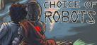 Choice of Robots achievements