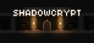 Shadowcrypt achievements
