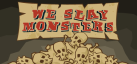 We Slay Monsters achievements