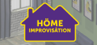 Home Improvisation achievements