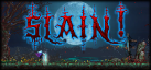 Slain: Back from Hell achievements