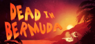 Dead In Bermuda achievements