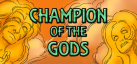 Champion of the Gods achievements