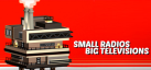 Small Radios Big Televisions achievements