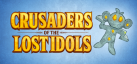 Crusaders of the Lost Idols achievements