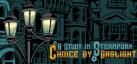 A Study in Steampunk: Choice by Gaslight achievements