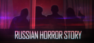 Russian Horror Story