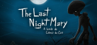 The Last NightMary - A Lenda do Cabea de Cuia