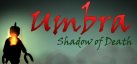 Umbra: Shadow of Death achievements