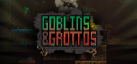 Goblins and Grottos achievements